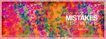 Never Fear Mistakes Miles David Facebook Cover-ups