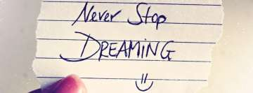 Never Stop Dreaming Facebook Background