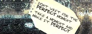 Perfect Moment Facebook Banner