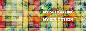 Schooling Education Mark Twain Quote Fb Cover