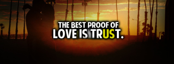 The Best Proof of Love is Trust Facebook Banner