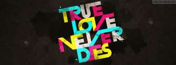 True Love Never Dies Facebook cover photo