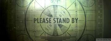 Video Game Fallout Please Stand By Facebook Cover-ups