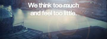We Think Too Much