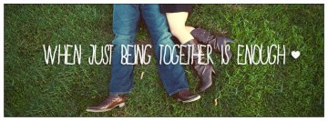 When Just Being Together is Enough Facebook cover photo