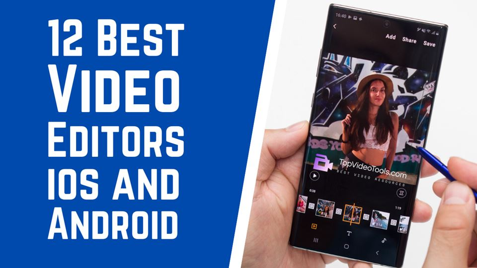 12 Best Video Editor Apps for Phones