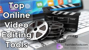 8 Best Online Video Editing Tools for Business