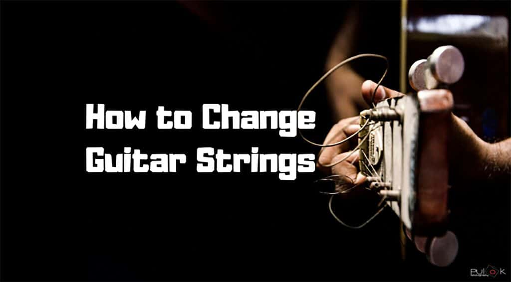 how to change guitar strings step by step