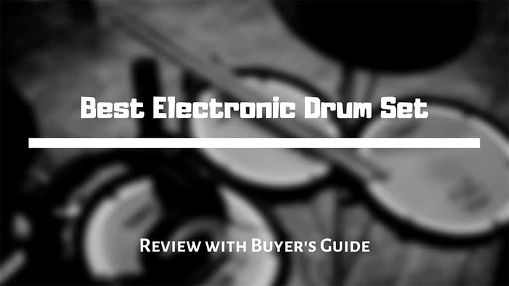 Best Electronic Drum Set Review