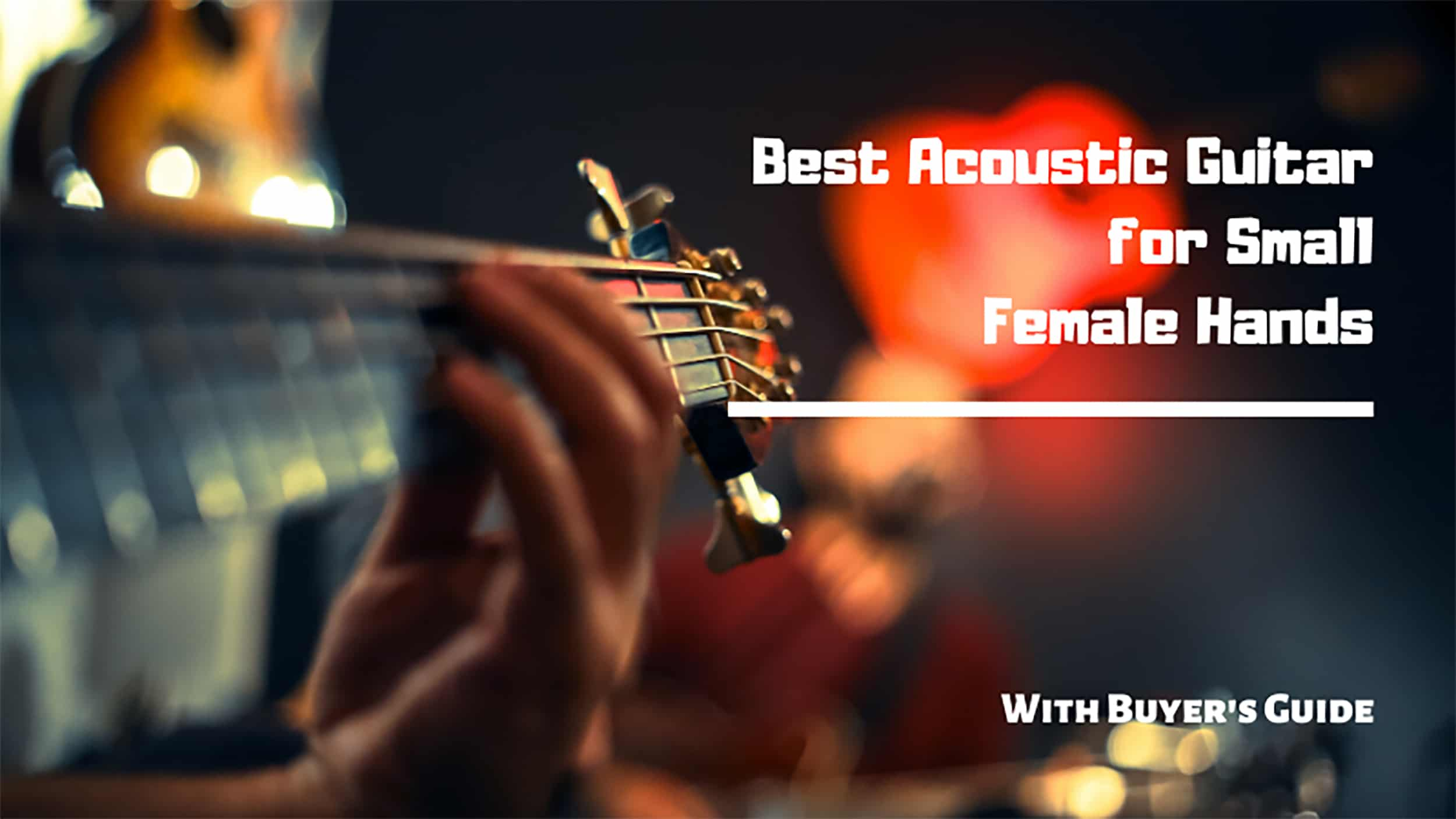 Best Acoustic Guitar for Small Female Hands [Review for 2021]