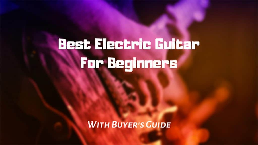 best electric guitar for beginners review