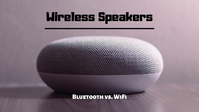 Are Bluetooth Speakers Better Than WiFi Speakers?