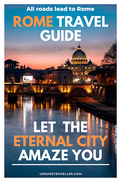 Rome travel guide - let the eternal city amaze you