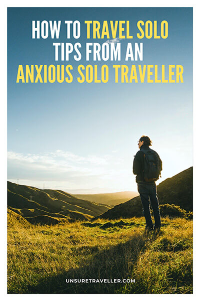Solo Travelling tips from an anxious solo traveller