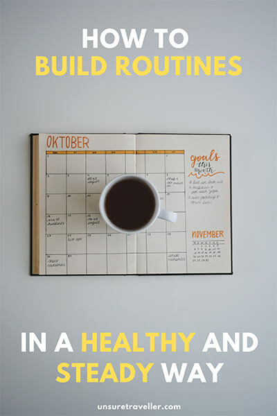 how-to-build-routines-in-a-healthy-and-steady-way