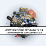Limitation Periods applicable to the Environmental Management Act