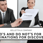 The Do's and Do Not's for Examinations for Discovery