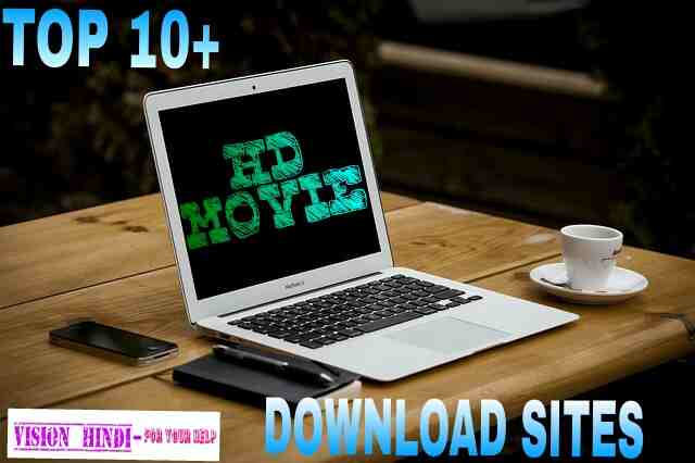 TOP 10+ HD MOVIE DOWNLOAD SITE (HINDI) 2018