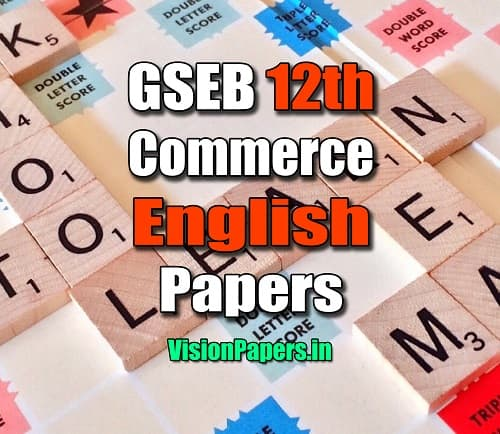 GSEB Gujarat Board 12th Commerce English Question Papers PDF