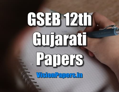GSEB 12th Arts, Commerce Gujarati Question Papers, GSEB 12th Arts, Commerce Gujarati Question Papers PDF Download