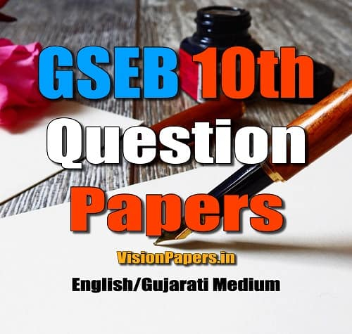 GSEB 10th SSC Question Papers, Gujarat Board 10th SSC Old Question Papers, GSEB 10th Papers Gujarati English Medium