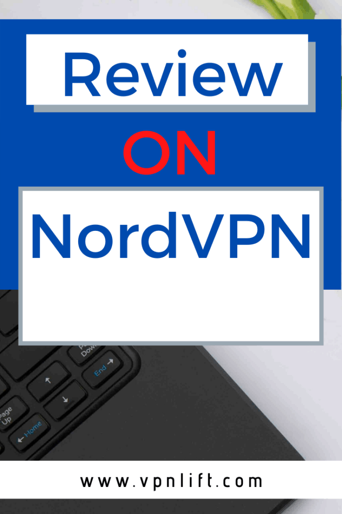 Review on NordVPN