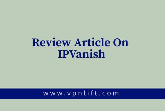 Review Article on IPVanish