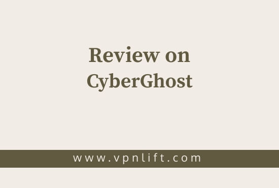 Review on CyberGhost