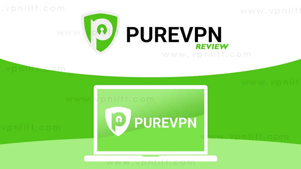 Review on PureVPN