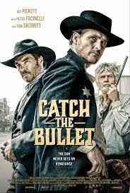 Catch the Bullet