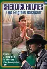 The Eligible Bachelor (The Case-Book of Sherlock Holmes)
