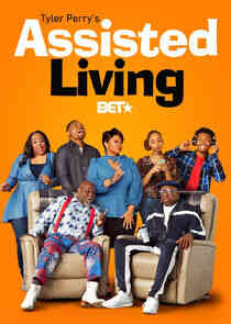 Tyler Perry's Assisted Living - Season 2