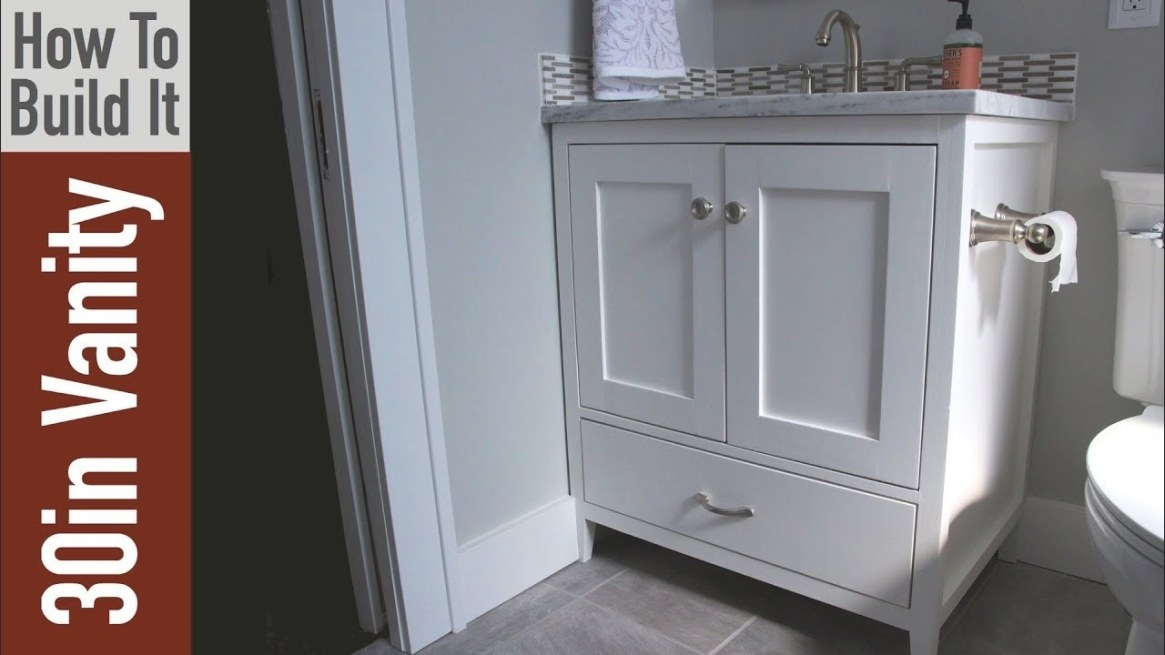 "How To Build A 30 Inch Bathroom Vanity - Youtube with regard to 30"" Bathroom Vanity"