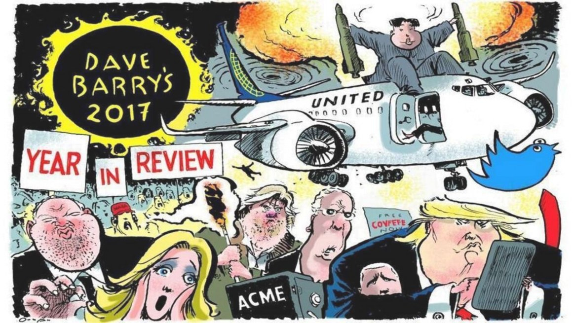 Dave Barry's 2017 Year In Review | Miami Herald for Dave Barry Year In Review 2019