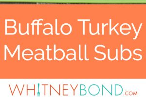 Grilled Buffalo Turkey Meatballs, blue cheese dressing & buffalo sauce make the ultimate meatball sub, perfect for an easy weeknight dinner or game day!