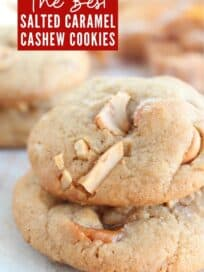 salted caramel cashew cookies stacked up