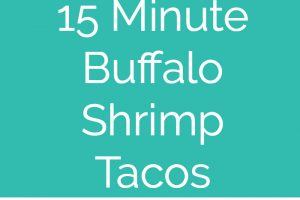 Buffalo Shrimp Tacos are an easy weeknight meal, made in just 15 minutes! They're also perfect for celebrating Taco Tuesday or Cinco De Mayo!