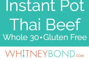 """Shredded thai beef in lettuce wraps with text overlay """"Instant Pot Thai Beef, Whole 30, Gluten Free, WhitneyBond.com"""""""