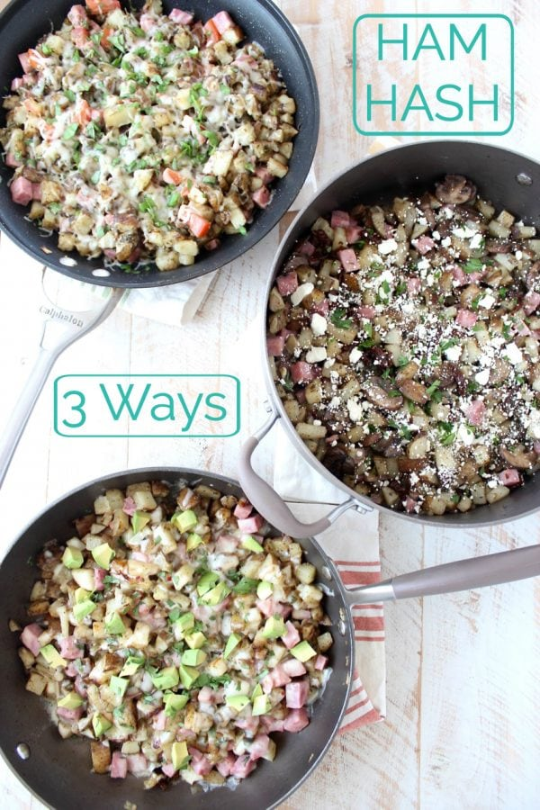 Ham hash is made in just 30 minutes for an easy breakfast anytime! With just a few different ingredients, you can transform this recipe three ways, into an Italian, Mexican or Greek hash.