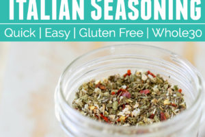 """Italian seasoning in a mason jar and in a small gold spoon, with text overlay """"Italian Seasoning, quick, easy, gluten free, whole30"""""""
