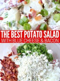 potato salad in bowl with bacon, blue cheese, celery and green onions
