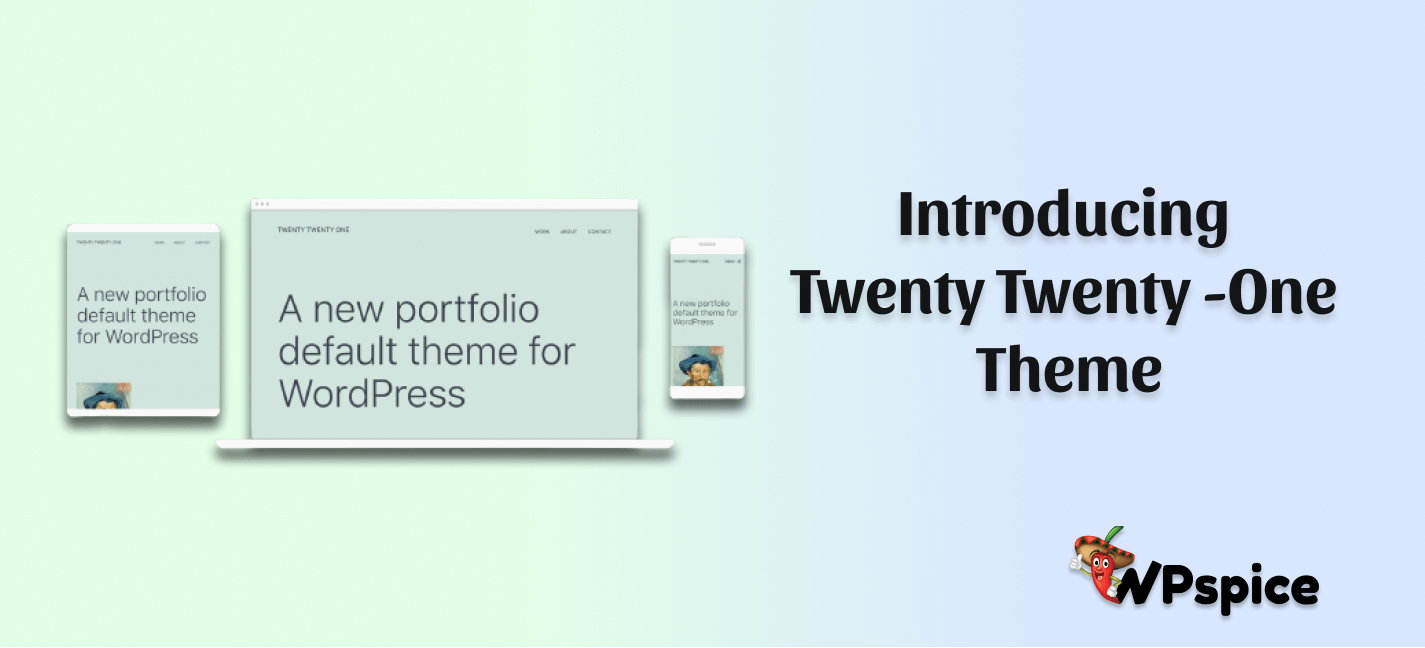 Introducing Twenty Twenty -One Theme wp spice