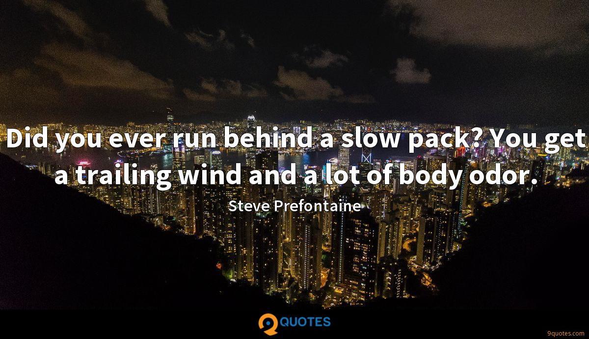 Prefontaine Quotes 1