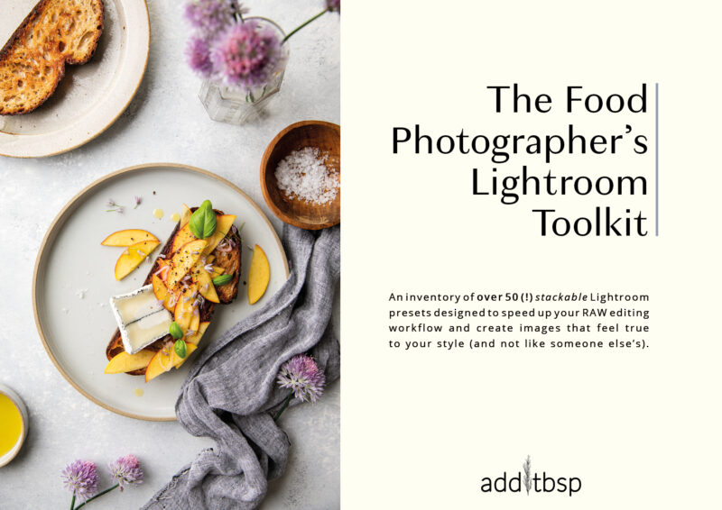 add1tbsp's Lightroom Preset Toolkit for Food Photographers