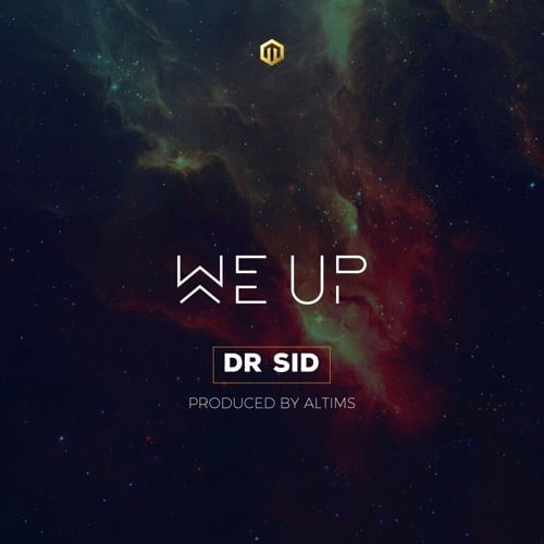 Dr Sid - We Up (AUDIO)