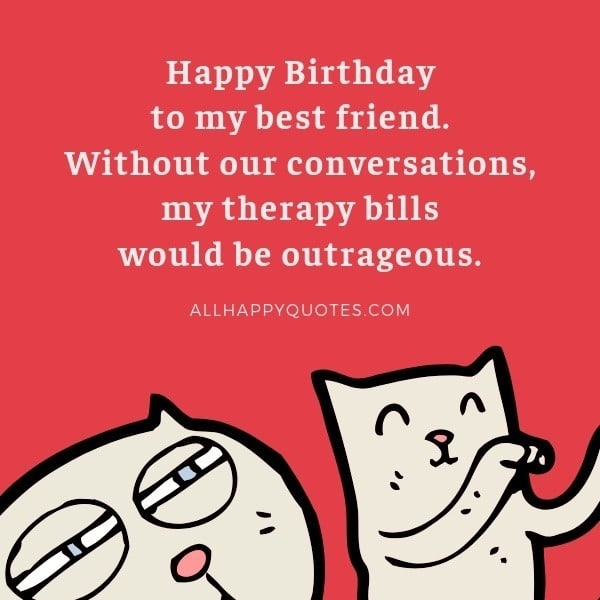 51 Happy Birthday Quotes For Friends To Make Them Happy