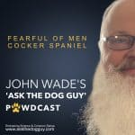 The 'ASK THE DOG GUY' PAWDCAST