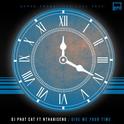 DJ Phat Cat – Give Me Your Time (HyperSOUL-X's HT Mix)