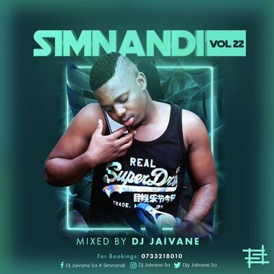 DJ Jaivane – Simnandi Vol 22 (2 Hours Live Mix)