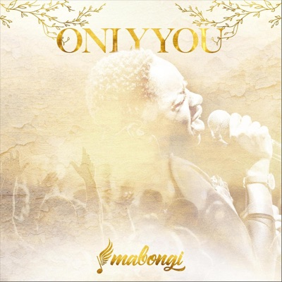 Mabongi – Only You (Live)